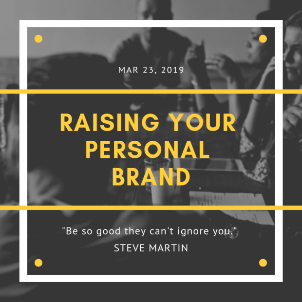RAISING YOUR PERSONAL BRAND